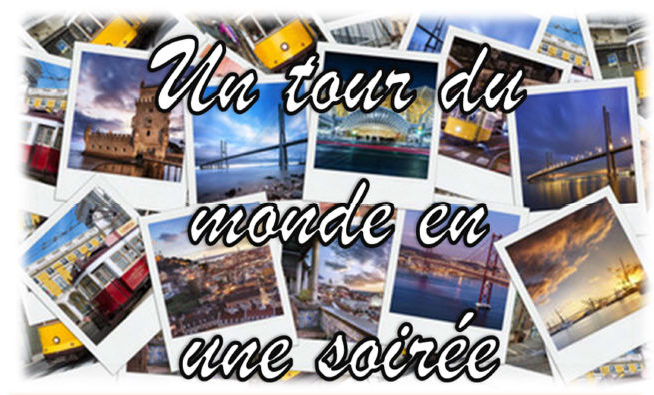 Album Photo – Un Tour Du Monde En Une Soirée (2018)
