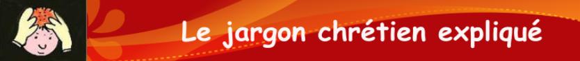 Bandeau Jargon Chretien (guy Grellet)